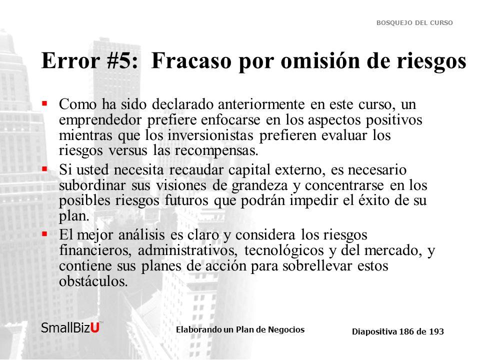 Error #5: Fracaso por omisión de riesgos