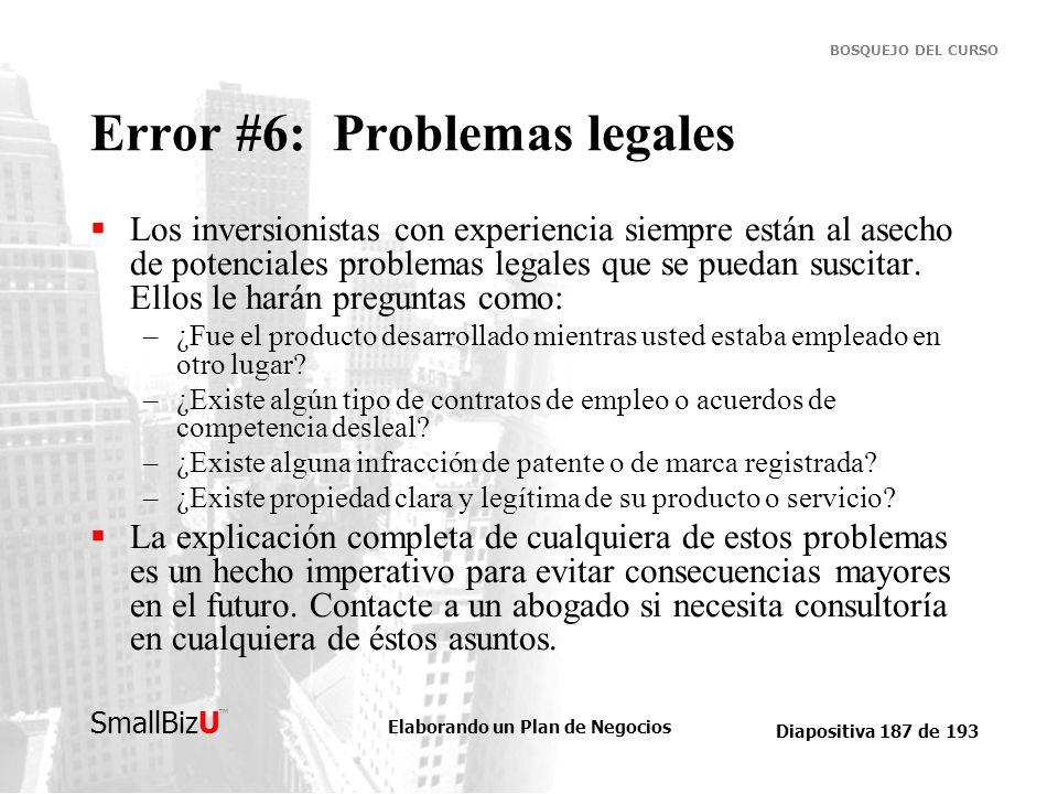Error #6: Problemas legales