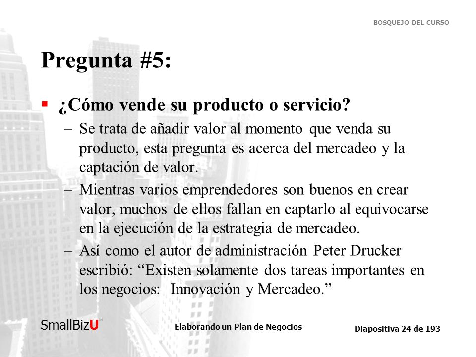 Pregunta #5: ¿Cómo vende su producto o servicio