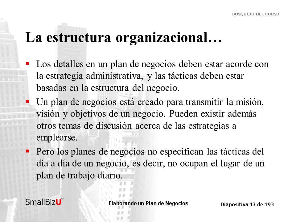 La estructura organizacional…