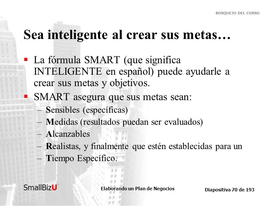 Sea inteligente al crear sus metas…