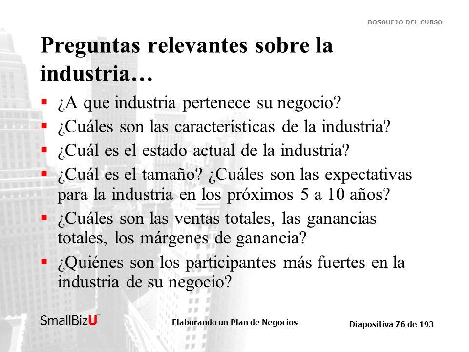 Preguntas relevantes sobre la industria…
