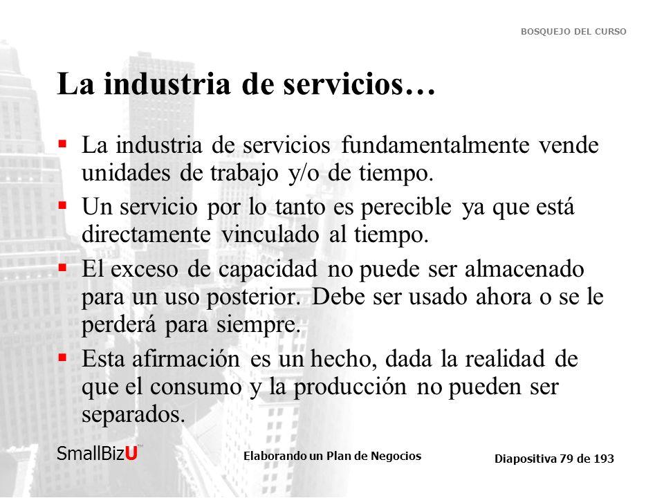 La industria de servicios…