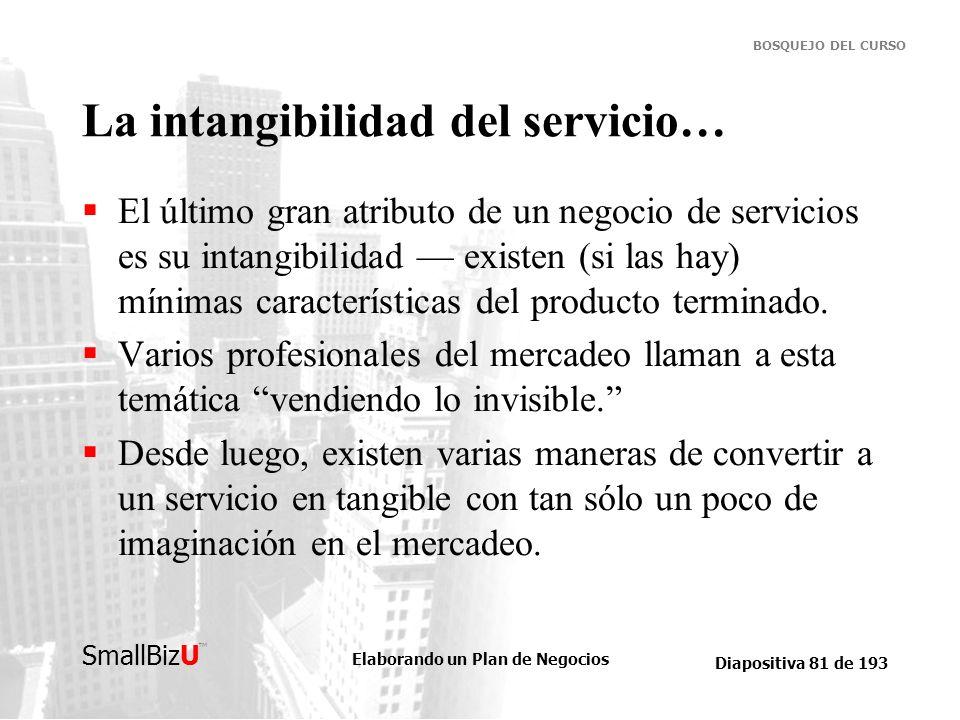 La intangibilidad del servicio…