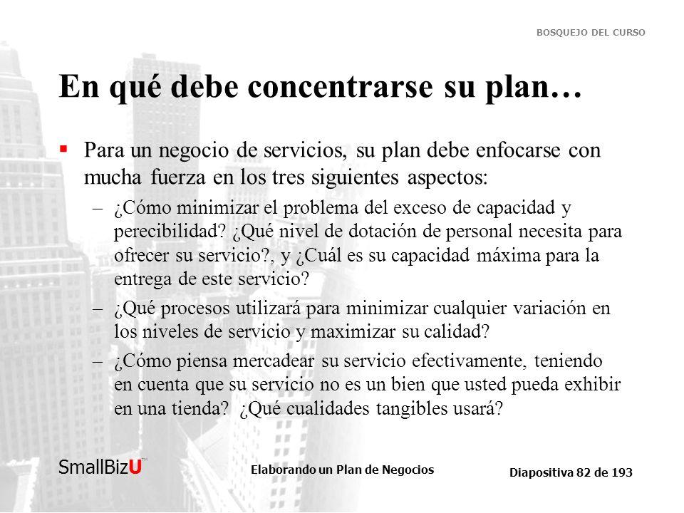 En qué debe concentrarse su plan…