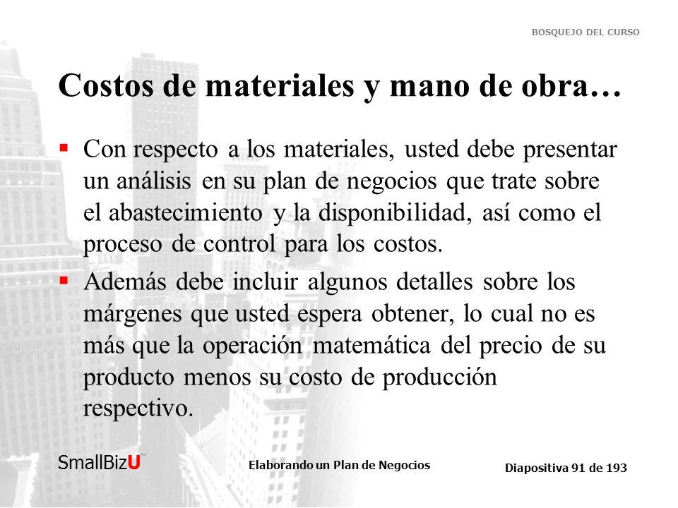 Costos de materiales y mano de obra…