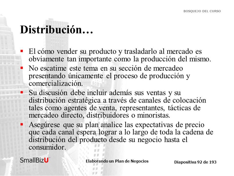 Distribución… El cómo vender su producto y trasladarlo al mercado es obviamente tan importante como la producción del mismo.