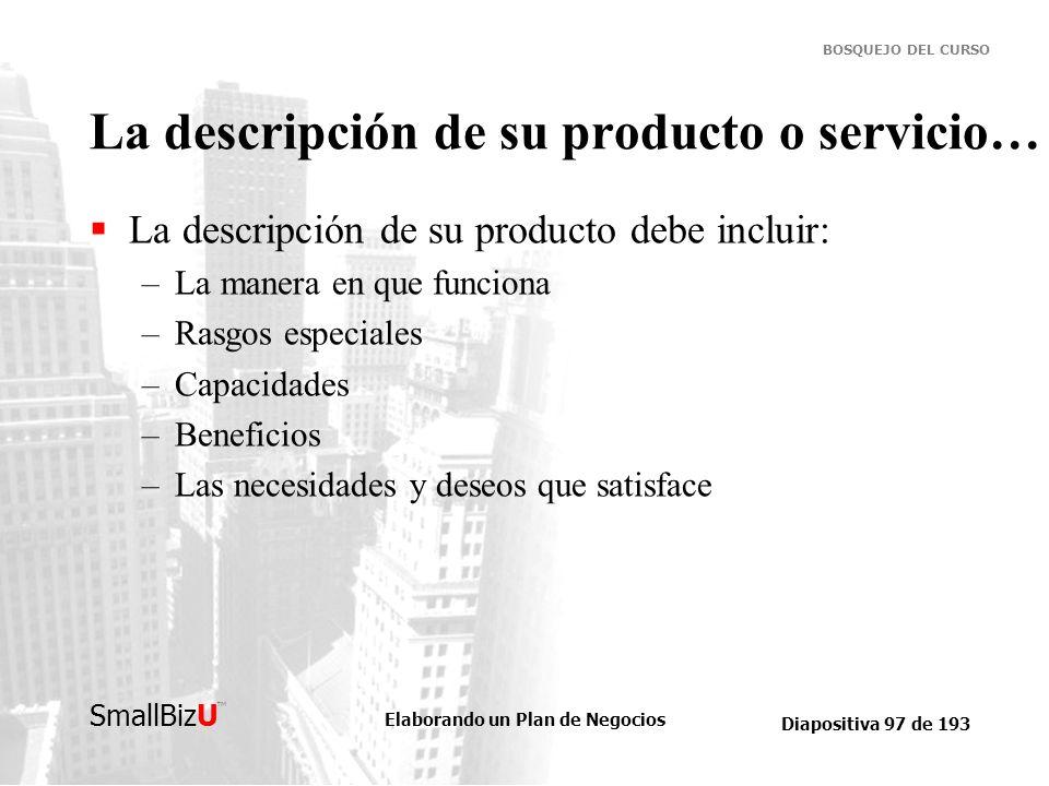 La descripción de su producto o servicio…