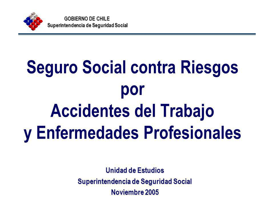 Unidad de Estudios Superintendencia de Seguridad Social Noviembre 2005