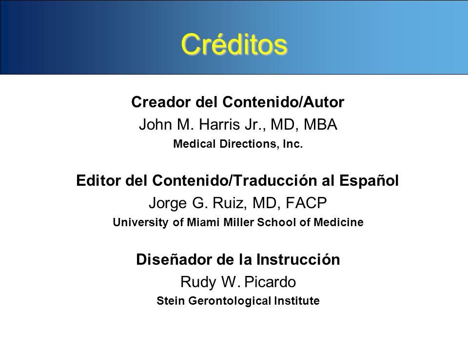 Créditos Creador del Contenido/Autor John M. Harris Jr., MD, MBA