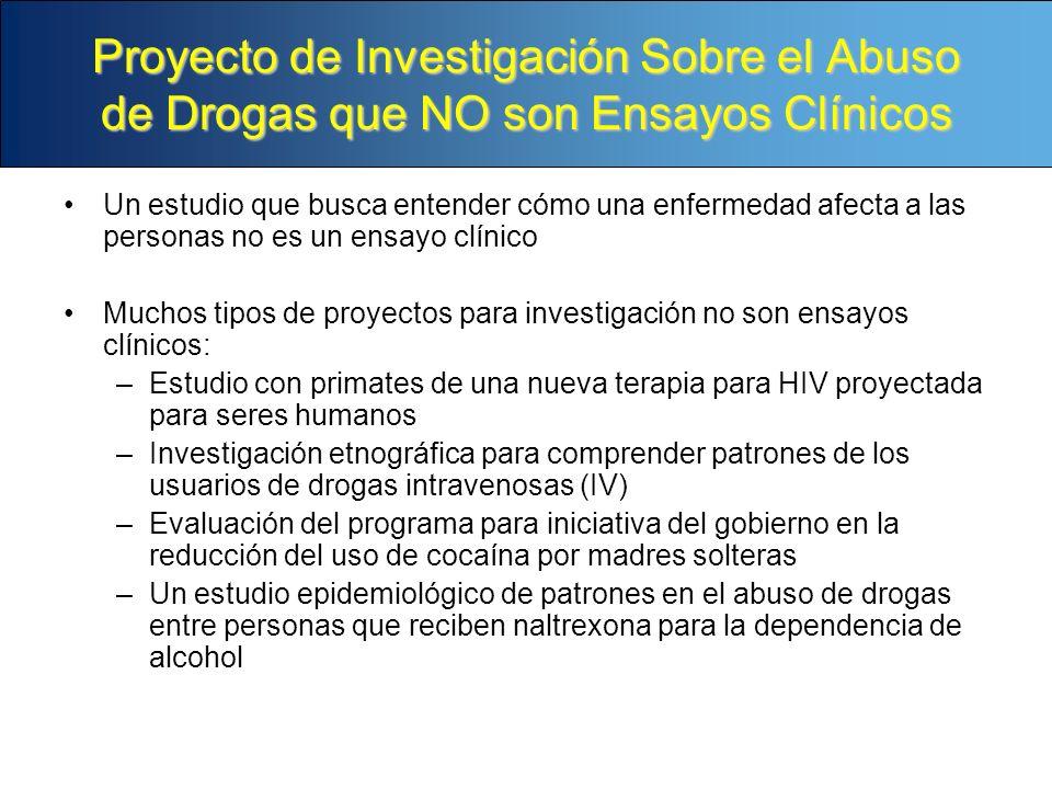 Proyecto de Investigación Sobre el Abuso de Drogas que NO son Ensayos Clínicos