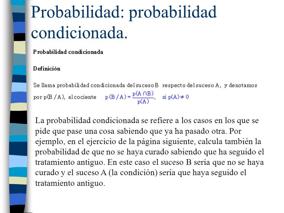 Probabilidad: probabilidad condicionada.