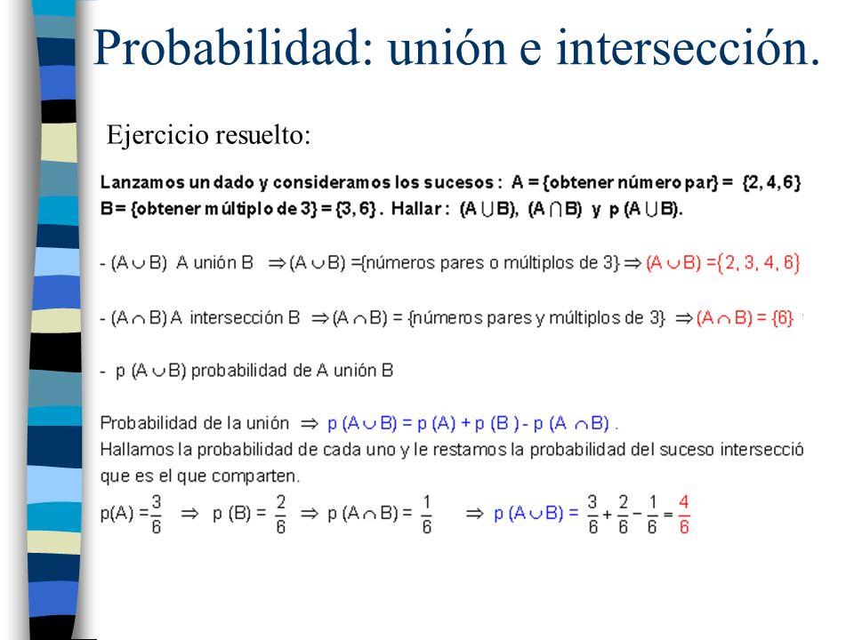 Probabilidad: unión e intersección.