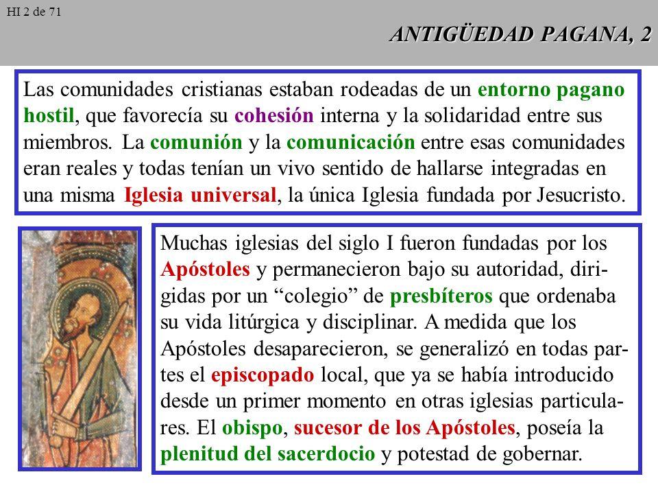 Las comunidades cristianas estaban rodeadas de un entorno pagano