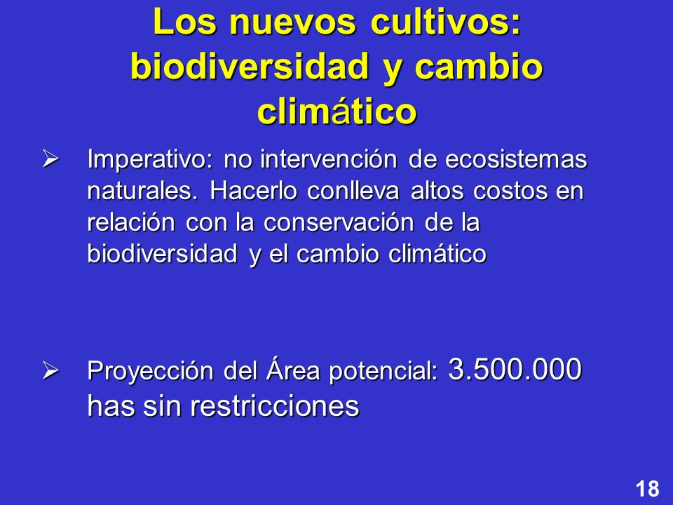 Los nuevos cultivos: biodiversidad y cambio climático