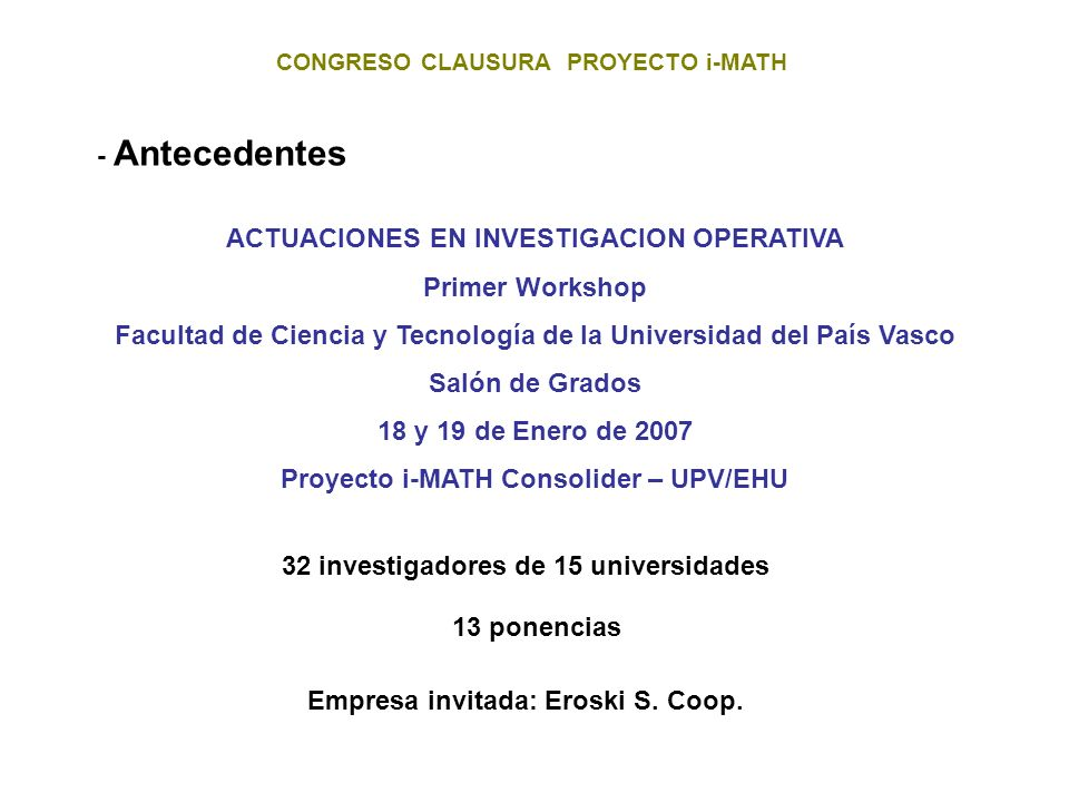 Proyecto i-MATH Consolider – UPV/EHU