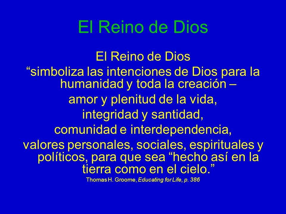 El Reino de Dios El Reino de Dios