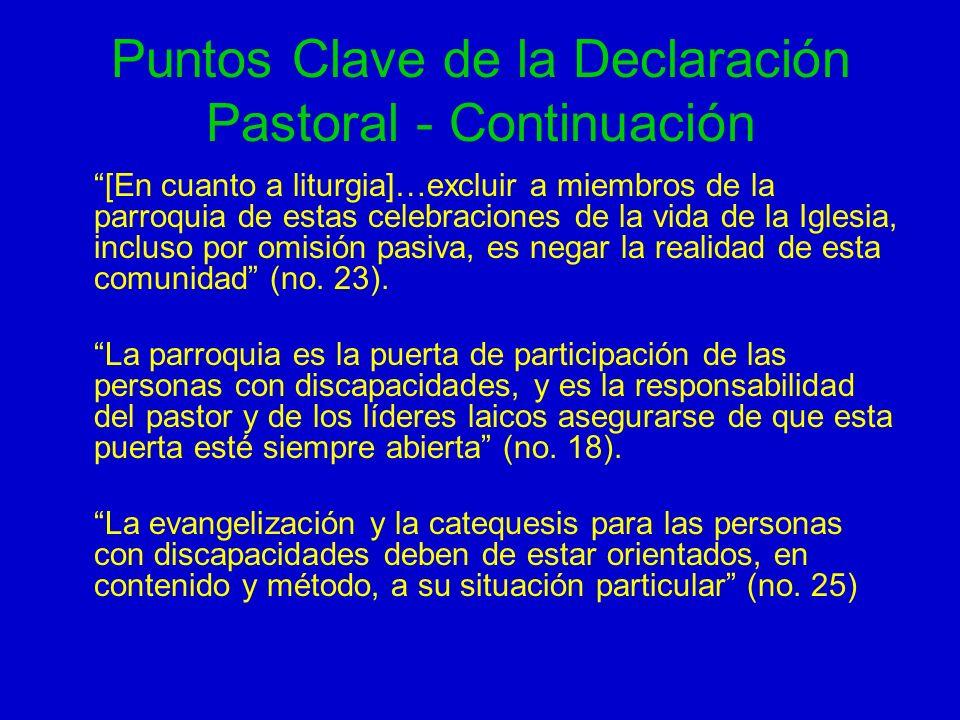 Puntos Clave de la Declaración Pastoral - Continuación
