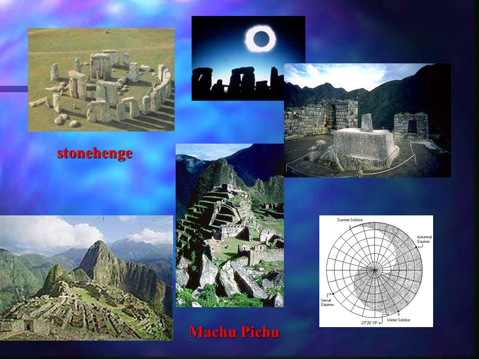 stonehenge Machu Pichu