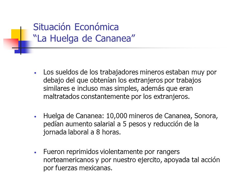 Situación Económica La Huelga de Cananea