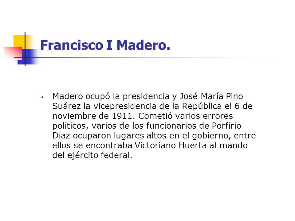 Francisco I Madero.