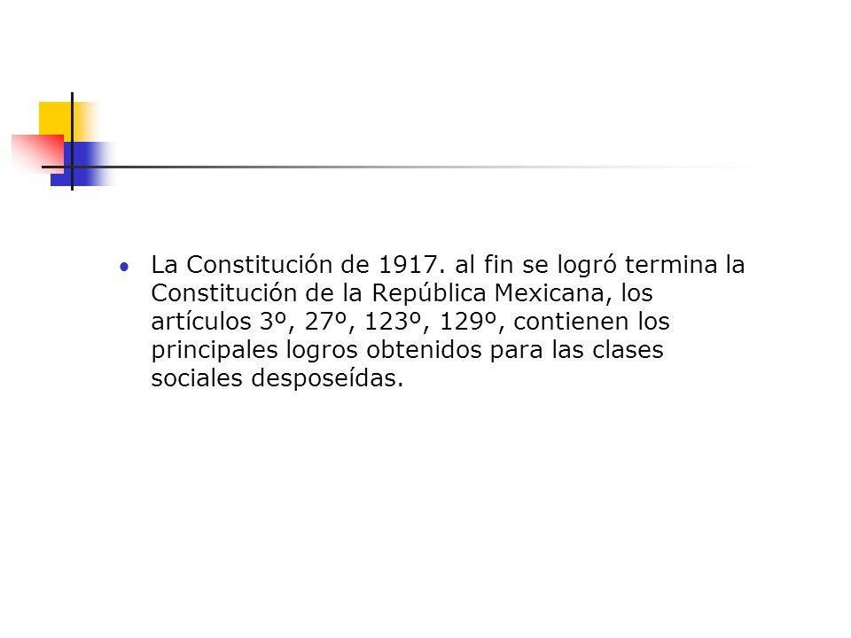 La Constitución de 1917.