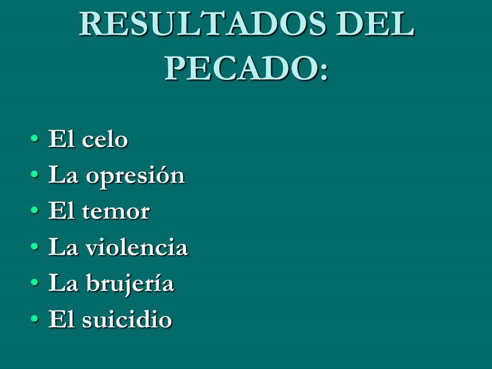 RESULTADOS DEL PECADO: