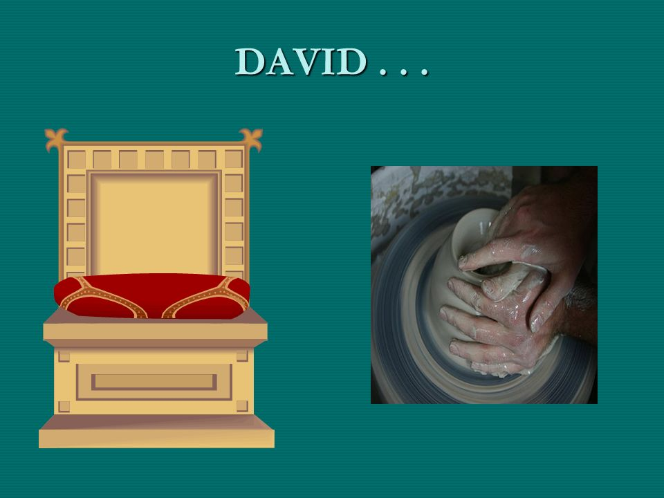DAVID . . .