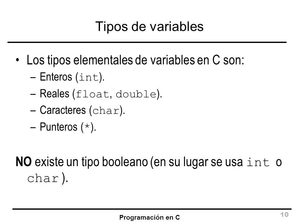 Los tipos elementales de variables en C son:
