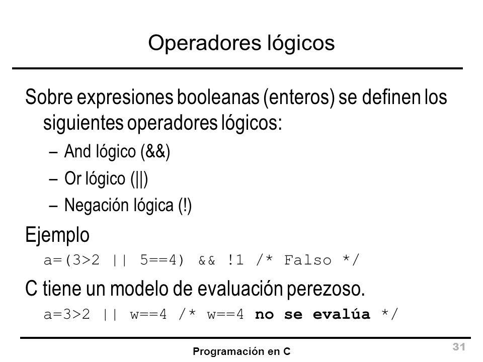 C tiene un modelo de evaluación perezoso.