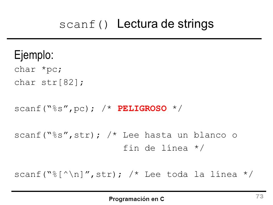 scanf() Lectura de strings