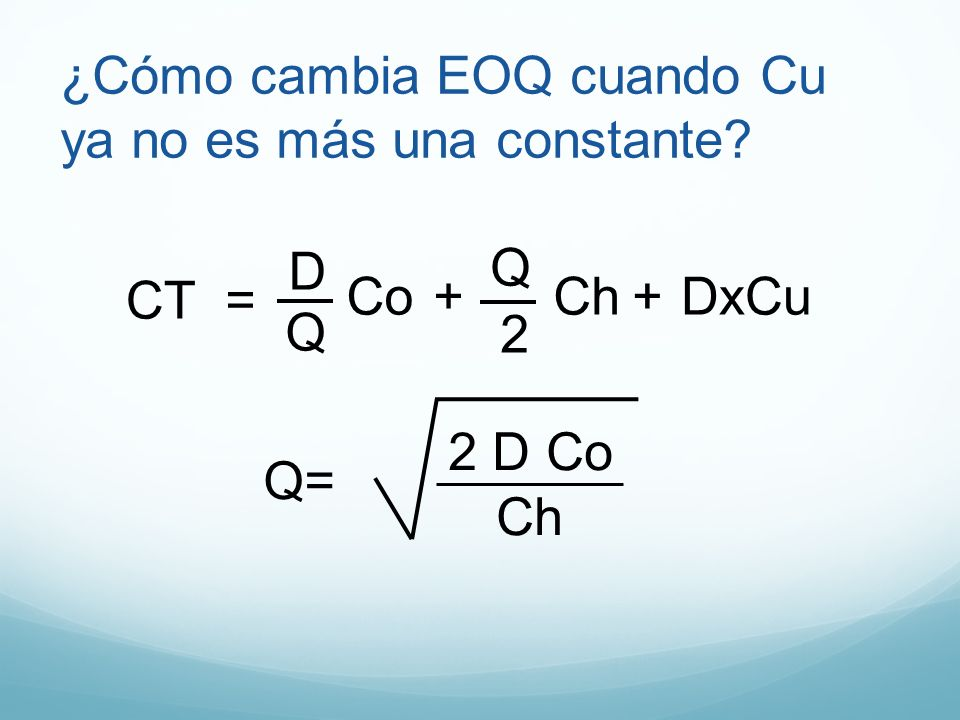 ¿Cómo cambia EOQ cuando Cu ya no es más una constante