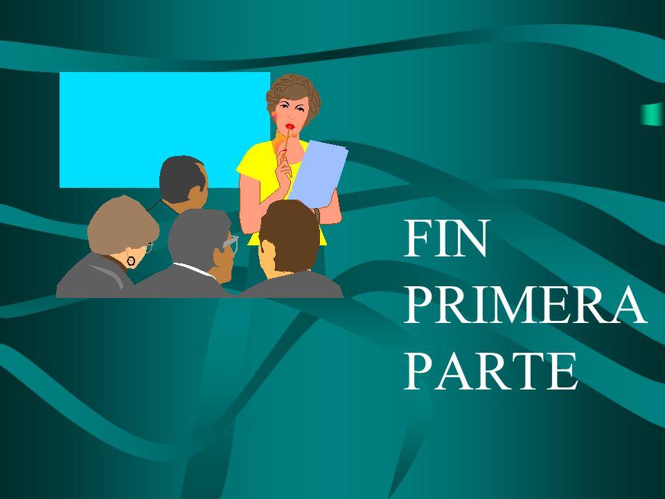 FIN PRIMERA PARTE