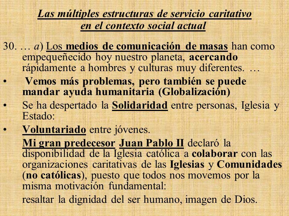 Las múltiples estructuras de servicio caritativo en el contexto social actual