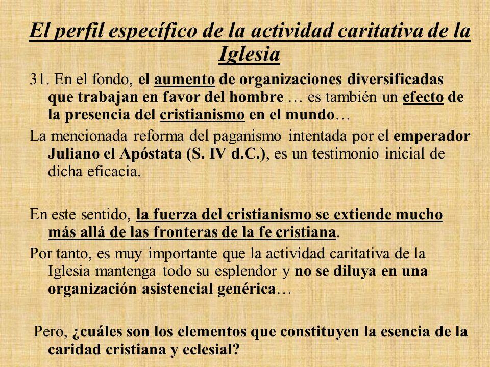 El perfil específico de la actividad caritativa de la Iglesia