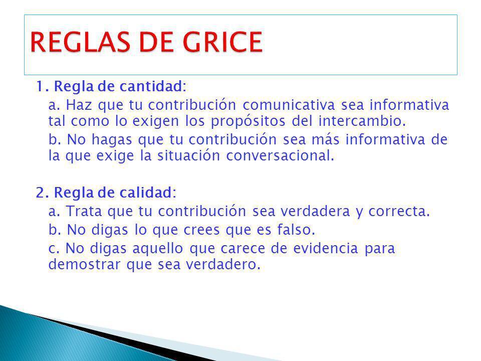 REGLAS DE GRICE