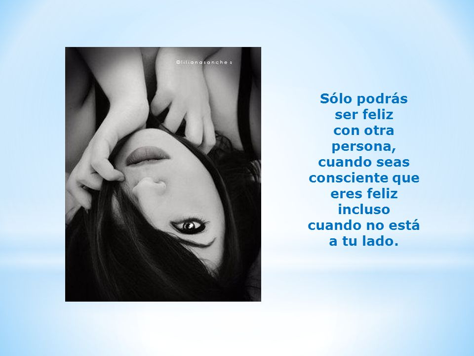 Bendito amor dedicado a aquellos que aman demasiado ppt - Cuando sea feliz ...