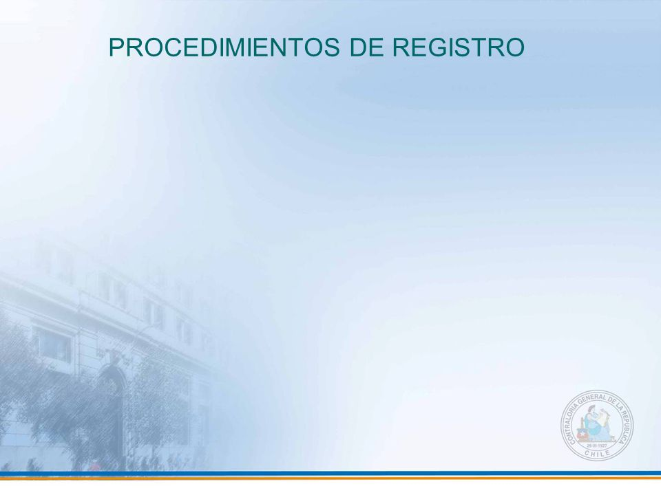 PROCEDIMIENTOS DE REGISTRO