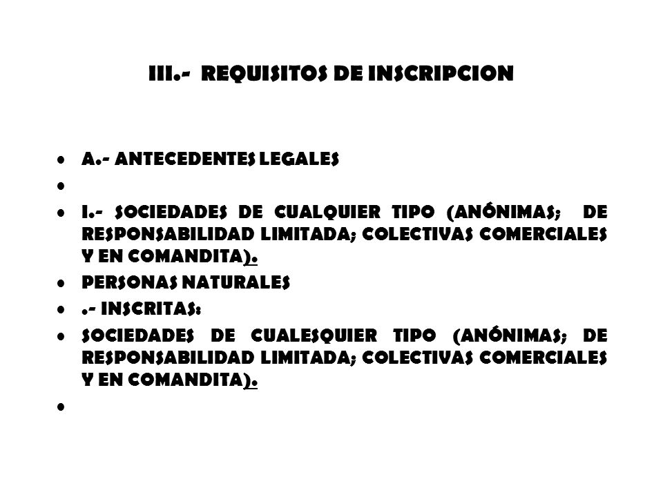 III.- REQUISITOS DE INSCRIPCION