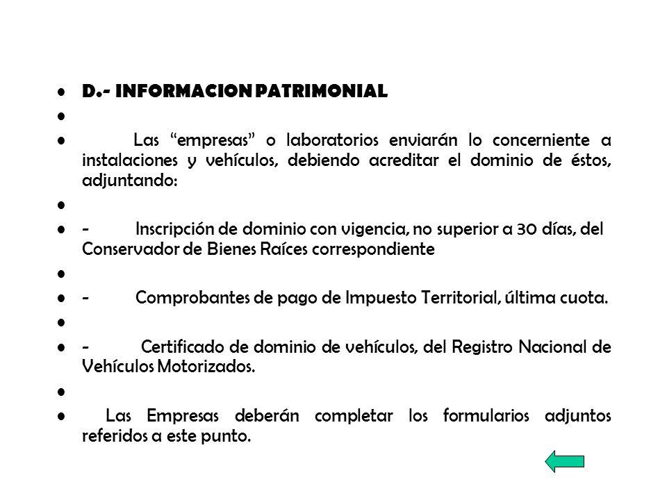 D.- INFORMACION PATRIMONIAL