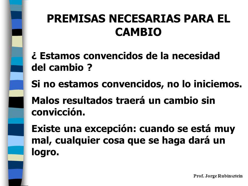 PREMISAS NECESARIAS PARA EL CAMBIO