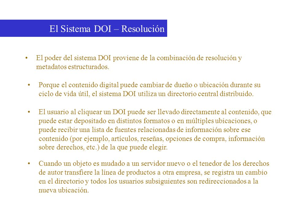 El Sistema DOI – Resolución