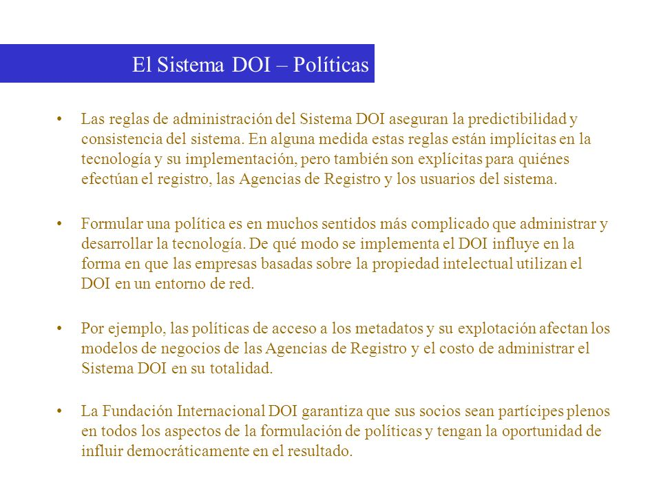 El Sistema DOI – Políticas