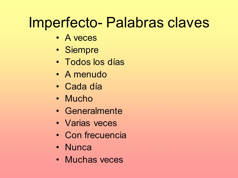 Imperfecto- Palabras claves
