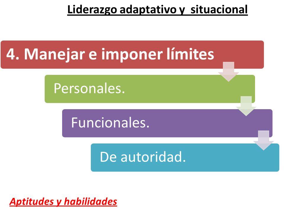 4. Manejar e imponer límites