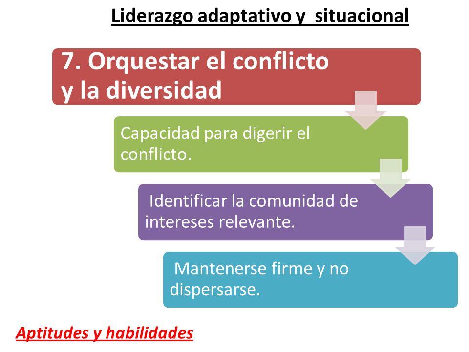 7. Orquestar el conflicto y la diversidad