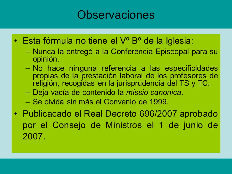 Observaciones Esta fórmula no tiene el Vº Bº de la Iglesia: