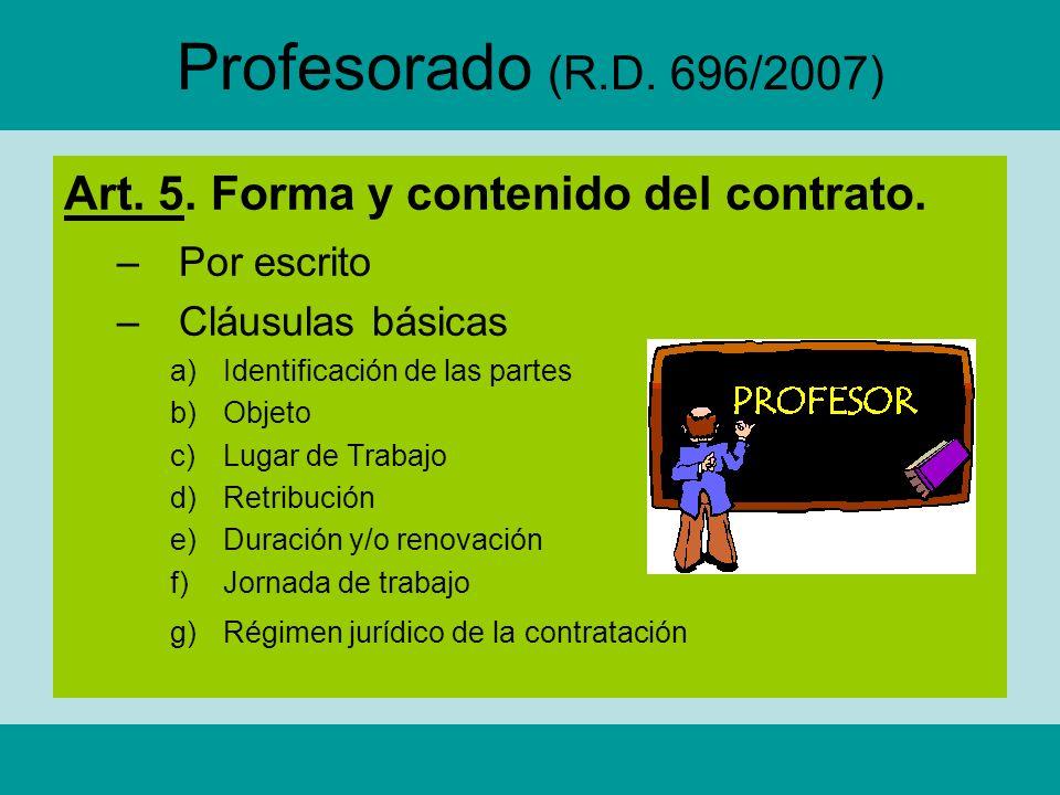 Profesorado (R.D. 696/2007) Art. 5. Forma y contenido del contrato.