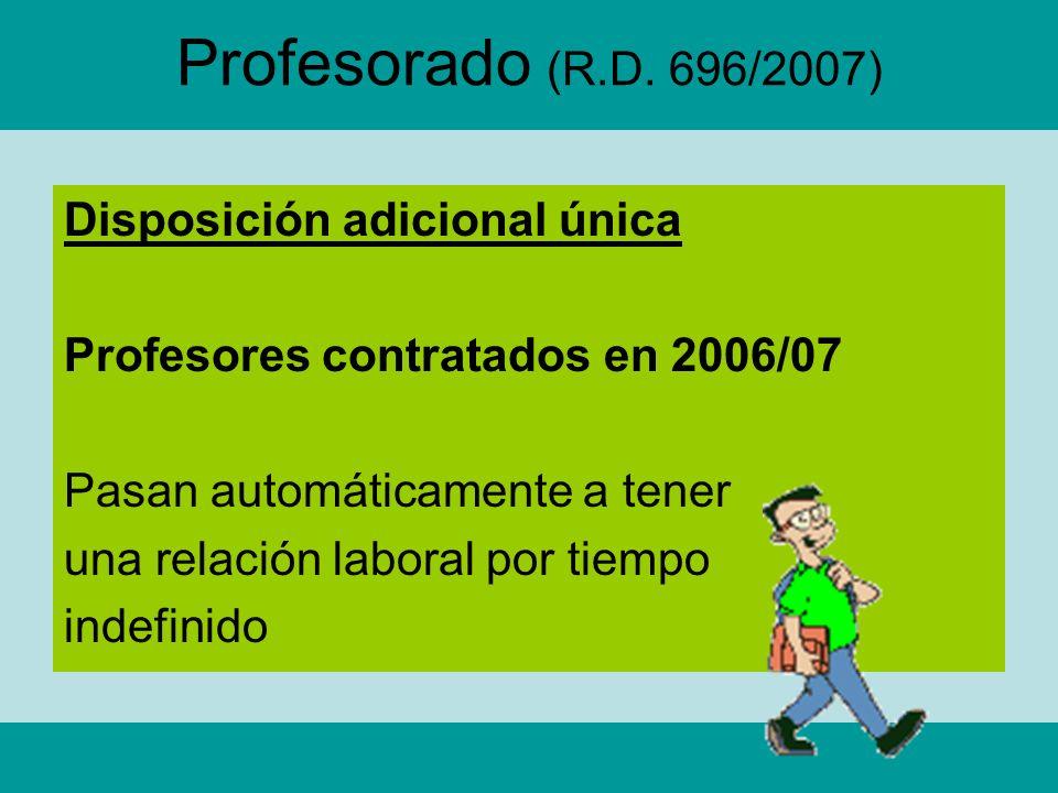 Profesorado (R.D. 696/2007) Disposición adicional única