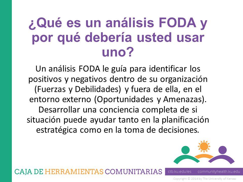 ¿Qué es un análisis FODA y por qué debería usted usar uno